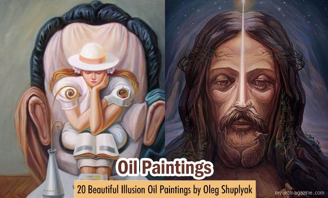 Illusion Oil Paintings by Oleg Shuplya